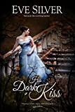 His Dark Kiss (Dark Gothic Book 2)