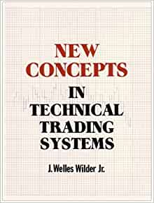Welles wilder new concepts in technical trading systems pdf