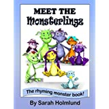 Meet the Monsterlingz (illustrated children's book) (The Rhyming monster book series about the Monsterlingz family 1) ~ Sarah Holmlund