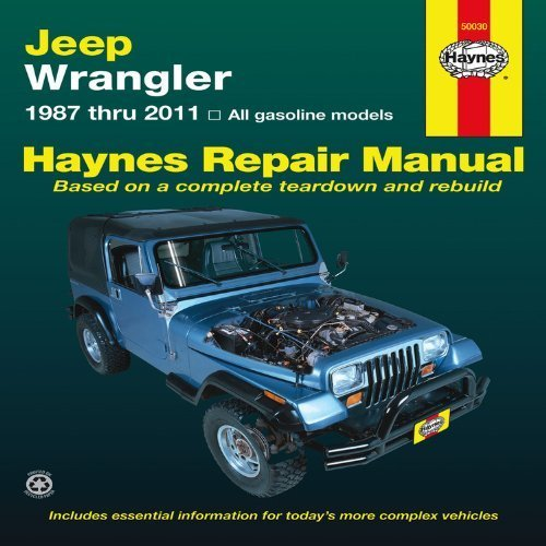 jeep-wrangler-1987-thru-2011-all-gasoline-models-haynes-manuals-1st-first-by-editors-of-haynes-manua