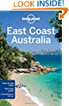 Lonely Planet East Coast Australia: R...