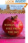 The Woman Who Fell from the Sky: An A...
