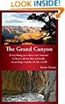 The Grand Canyon: Everything You Have...