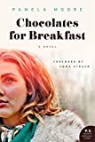 Chocolates for Breakfast: A Novel