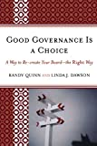 img - for Good Governance is a Choice: A Way to Re-create Your Board_the Right Way book / textbook / text book