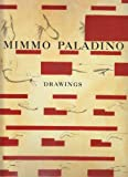 Mimmo Paladino: Drawings / Poems by Thomas Tidholm