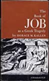 The Book of Job as a Greek Tragedy