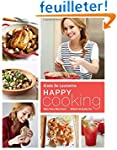 Happy Cooking: Make Every Meal Count...