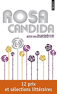 Rosa Candida par Au�ur Ava Olafsdottir