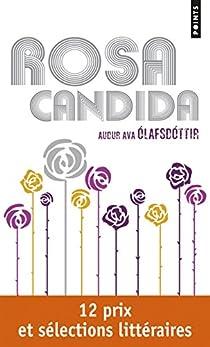 Rosa Candida par Olafsdottir