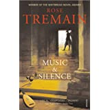 Music & Silenceby Rose Tremain