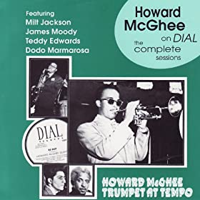 Howard McGhee On Dial - The Complete Sessions (1945-47)