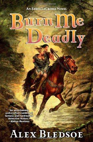 Image of Burn Me Deadly: An Eddie LaCrosse Novel