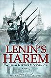 "William B. McCormick, ""Lenin's Harem"" (Knox Robinson, 2012)"