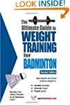 The Ultimate Guide to Weight Training...