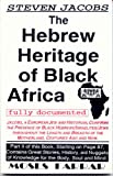 img - for The Hebrew Heritage of Black Africa Fully Documented book / textbook / text book