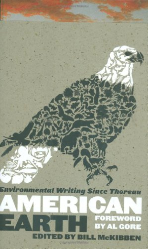 American Earth: Environmental Writing Since Thoreau...