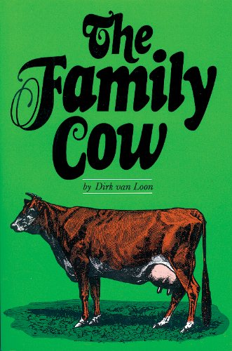 The Family Cow (Garden Way Publishing Book)