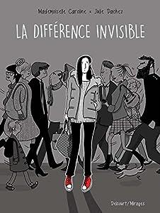 vignette de 'Différence invisible (Julie Dachez)'