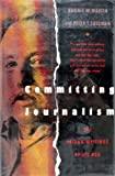 img - for Committing Journalism: The Prison Writings of Red Hog by Dannie M. Martin (1993-11-03) book / textbook / text book