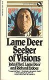 Lame Deer Seeker of Vision
