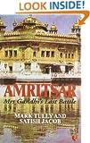 Amritsar Mrs Gandhi's Last Battle