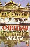 Amritsar Mrs Gandhis Last Battle