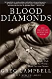 img - for Blood Diamonds: Tracing the Deadly Path of the World's Most Precious Stones 1st edition by Campbell, Greg (2002) Hardcover book / textbook / text book