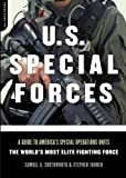 img - for U.S. Special Forces: A Guide to America's Special Operations Units-The World's Most Elite Fighting Force by Southworth Samuel A. Tanner Stephen (2002-09-01) Paperback book / textbook / text book