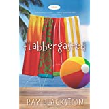 Flabbergasted: A Novelby Ray Blackston
