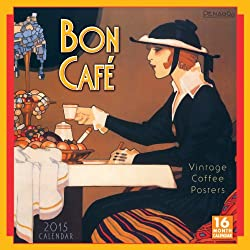 Bon Café Vintage Coffee Posters 2015 Wall (calendar) (English and French Edition) made by Sellers Publishing Inc