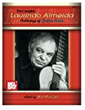img - for Mel Bay The Complete Laurindo Almeida Anthology of Guitar Solos book / textbook / text book