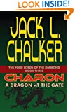 Charon: A Dragon at the Gate (The Four Lord of the Diamond Book 3)