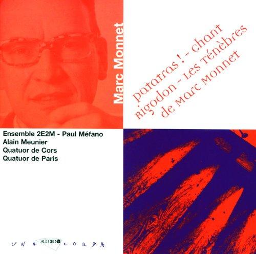 Monnet: Les Ténèbres de Marc Monnet pour quatuor à cordes - 2eme partie