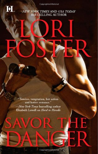 Savor the Danger (Men Who Walk the Edge of Honor, #3)