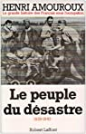 Le Peuple du d�sastre, tome 1 par Amouroux