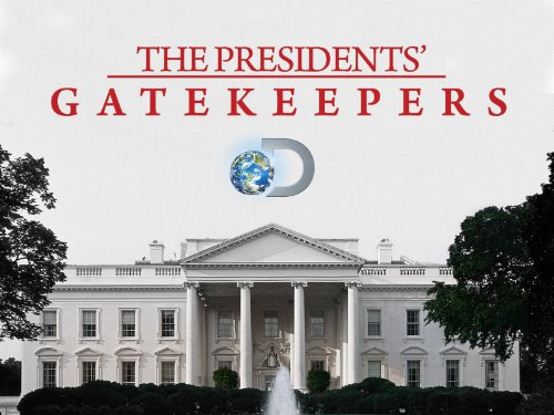 The Presidents' Gatekeepers Season 1