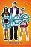 Glee: The Beginning: An Original Novel (Glee Original Novels)