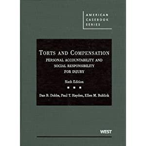 Torts and Compensation, Personal Accountability and Social Responsibility for Injury (American Casebooks) ebook
