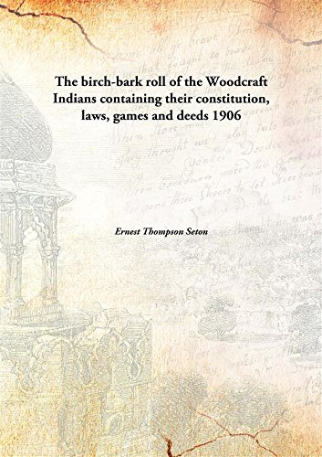 The Birch-Bark Roll Of The Woodcratf Indians PDF