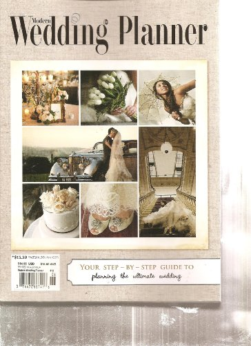Modern Wedding Planner Magazine (Your Step by step guide to planning the ultimate wedding, 2012)