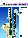 Yamaha Band Student, Book 3: B-Flat Bass Clarinet (Yamaha Band Method) (0739020935) by Kinyon, John