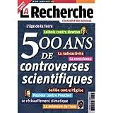la recherche l'actualité des sciences hors-série; 500 ans de controverses scientifiques; l'age de la terre; Leibniz...