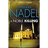A Noble Killing (Inspector Ikmen Mysteries)by Barbara Nadel