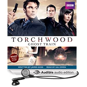 Torchwood: Ghost Train (Unabridged)