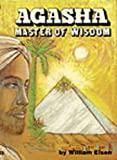 William Eisen AGASHA MASTER OF WISDOM