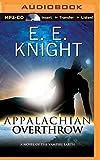 Appalachian Overthrow (Vampire Earth Series)