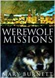img - for Werewolf Missions (Urban Werewolf Series) book / textbook / text book