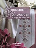 echange, troc Sophie Dubail - Broderie Hardanger : Linge de maison