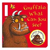 Gruffalo, What Can You See? (My First Gruffalo)